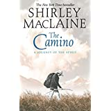 The Camino: A Journey of the Spirit (English Edition)