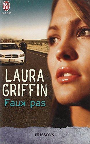 Faux pas par Laura Griffin