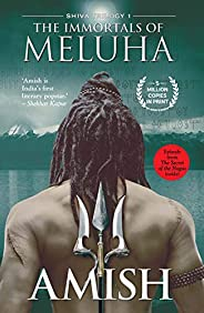 The Immortals of Meluha (Shiva Trilogy): 1