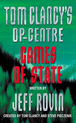 Games of State (Tom Clancy's Op-Centre, Book 3) por Jeff Rovin
