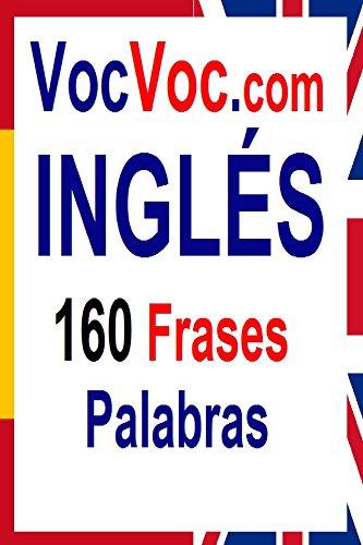 VocVoc.com INGLES: 160 Frases Palabras por Patrick Auta