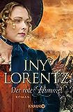 Der rote Himmel: Roman (Die Auswanderer-Saga)