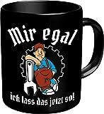 Original RAHMENLOS® Kaffeebecher für den Handwerker oder Mechaniker: Mir egal, ich lass das jetzt so! - Im Geschenkkarton 2627