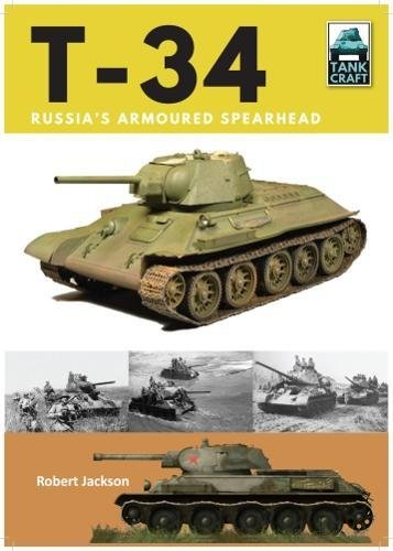 T-34: Russia's Armoured Spearhead (Tank Craft) por Robert Jackson