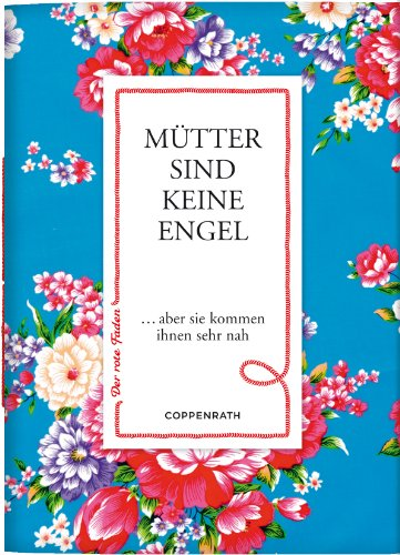 Coppenrath 60879 Der rote Faden No.19: Mütter sind keine Engel