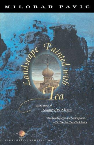Landscape Painted with Tea (Vintage International Series) por Milorad Pavic
