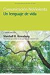 https://libros.plus/comunicacion-no-violenta-un-lenguaje-de-vida-3a-edicion-ampliada/