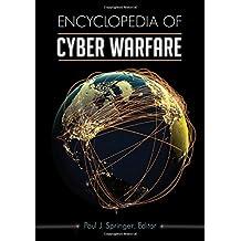 Encyclopedia of Cyber Warfare