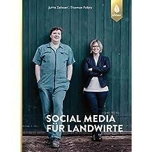 Social Media für Landwirte: Facebook, Snapchat und Co.