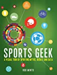 Sports Geek: A visual tour of sportin...