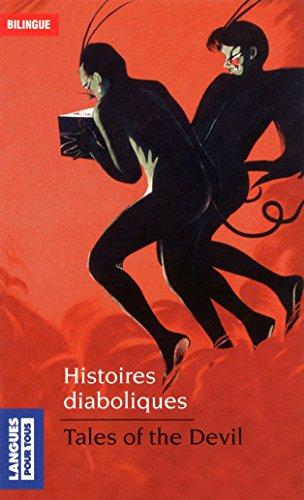 Lire Histoires diaboliques - Tales of the Devil epub pdf