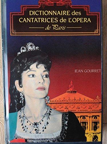Dictionnaire des cantatrices de l'op...