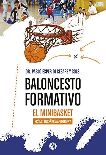 Baloncesto formativo, el minibasket.: ¿cómo enseñar a aprender ...