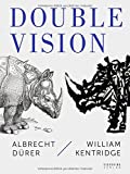 Double Vision: Albrecht Dürer, William Kentridge