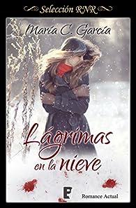 Lágrimas en la nieve par  María C. García