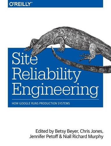 site-reliability-engineering-how-google-runs-production-systems