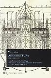 Architettura (dai libri I-VII). Testo latino a fronte