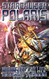 Starcruiser Polaris: Nothing Left To Lose