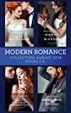 Modern Romance August 2018 Books 1-4 Collection: The Greek's Bought Bride / Marriage Made in Blackmail / The Italian's One-Night Consequence / Sheikh's Baby of Revenge (English Edition)