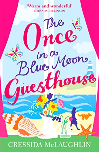 The Once in a Blue Moon Guesthouse by [McLaughlin, Cressida]