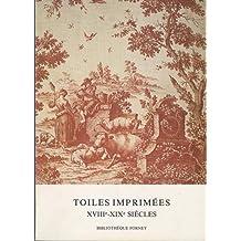 Toiles imprimées XVIIIe-XIXe siècles