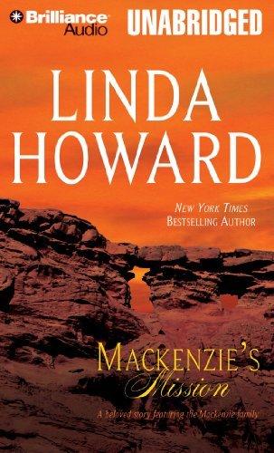 [MacKenzie's Mission (MacKenzie's Family)] [By: Howard, Linda] [November, 2010]