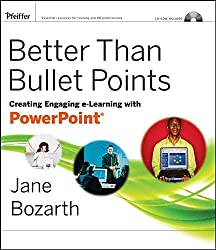 [Better Than Bullet Points: Creating Engaging eLearning with PowerPoint] (By: Jane Bozarth) [published: February, 2008]