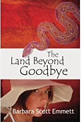 The Land Beyond Goodbye Paperback