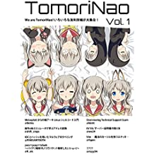 TomoriNao Vol 1: We are TomoriNao (Computer Security) (Japanese Edition)