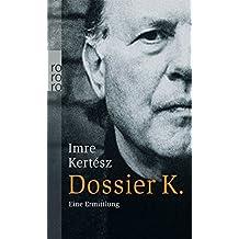 Dossier K.: Eine Ermittlung