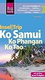 Reise Know-How InselTrip Ko Samui, Ko Phangan, Ko Tao: ReiseführermitInsel-Faltplan