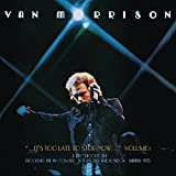 ..It'S Too Late To Stop Now...Volume I [2 CD]