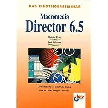 Das Einsteigerseminar: Macromedia Director 6.5