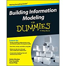 Building Information Modeling For Dummies