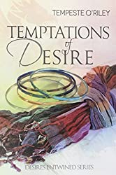 Temptations of Desire (Desires Entwined) by Tempeste O'Riley (2014-09-22)
