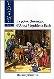 vignette de 'La petite chronique d'Anna Magdalena Bach (Anna Magdalena Bach)'