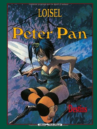 Peter Pan, tome 6 : Destins