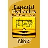 Essential Hydraulics: Fluid Power - Basic: Volume 2