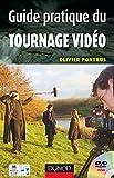Guide Pratique du Tournage Video...