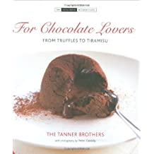 For Chocolate Lover's: From Truffles to Tiramisu (Small Books of Good Taste)