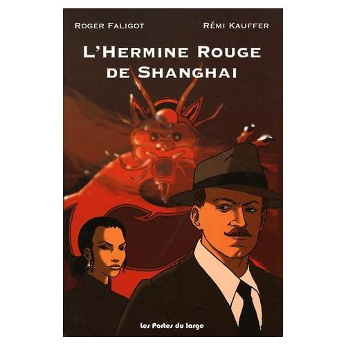 L'Hermine Rouge de Shanghai