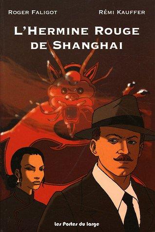 L'Hermine Rouge de Shanghai par Roger Faligot