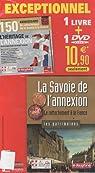 La Savoie de l'annexion : Le rattachement à la France par Luquet