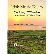 Irish Music Duets: O' Carolan: Accordion Meets Violin or Flute (Noten für Geige, Violine)