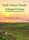 Irish Music Duets: O' Carolan: Accordion Meets Violin or Flute