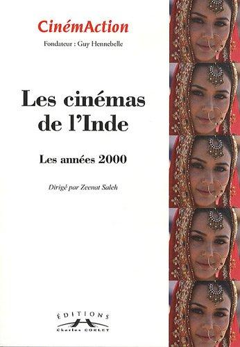CinémAction, N° 138 : Les cinémas de l'Inde : Les années 2000