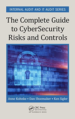 The Complete Guide to Cybersecurity Risks and Controls (Internal Audit and IT Audit) (English Edition)