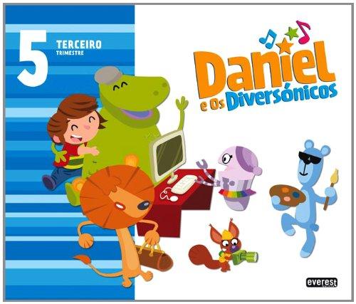 Daniel e os Diversónicos. 5 anos. Terceiro Trimestre - 9788440311993