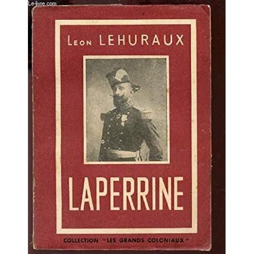 LAPERRINE LE SAHARIEN / COLLECTION LES GRANDS COLONIAUX