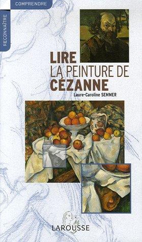 Lire la peinture de Cézanne